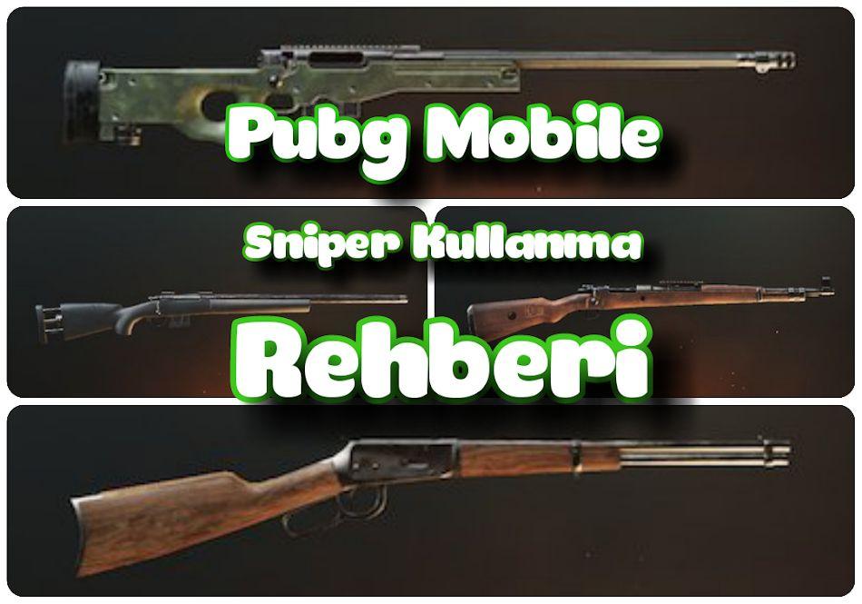 pubg mobile sniper kullanma rehberi